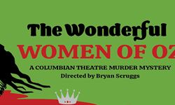 The Wonderful Women of Oz: A Columbian Theatre Murder Mystery Show Image