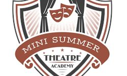 Mini Summer Theatre Academy Registration  Show Image